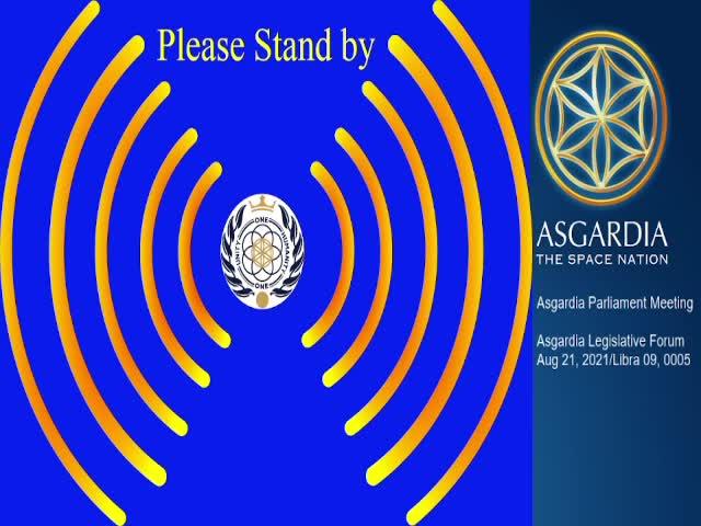 Asgardia Legislative Forum Aug 21- 2021